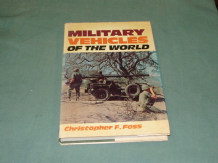 MILITARY VEHICLES OF THE WORLD (Foss 1978)